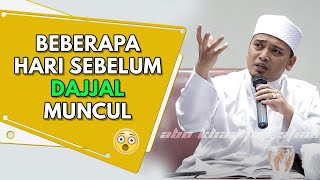 Video Beberapa Hari Sebelum DAJJAL Muncul...| Ustaz Wadi Annuar MP3, 3GP, MP4, WEBM, AVI, FLV Mei 2019
