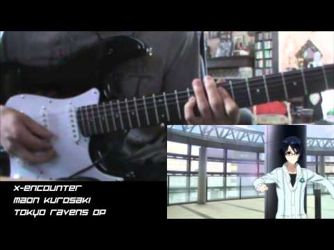 Tokyo Ravens OP - X-encounter (Guitar Cover)
