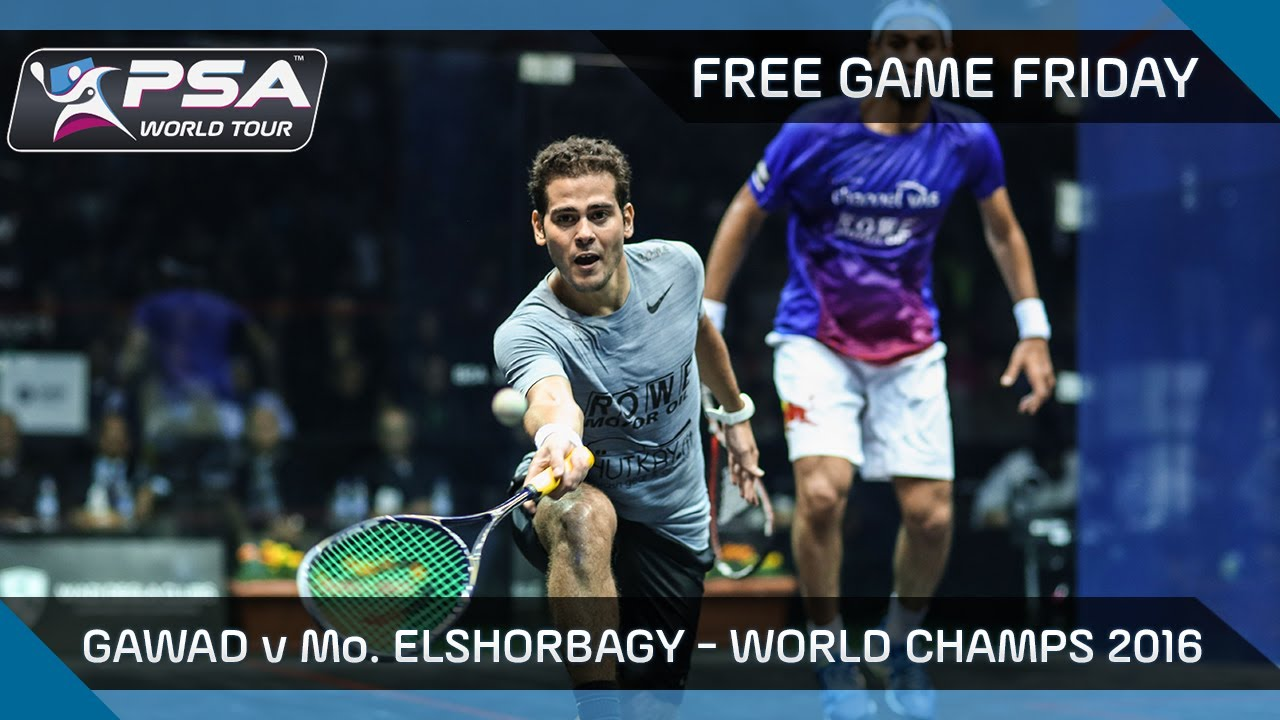 Squash: Free Game Friday – Gawad v Mo.ElShorbagy – World Champs 2016