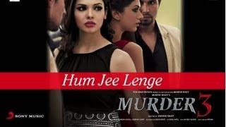 Randeep Hooda, Aditi Rao Hydari, Sara Loren - Hum Jee Lenge - Full Song Video - Murder 3
