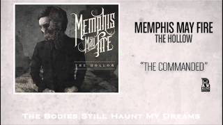 Video Memphis May Fire - The Commanded MP3, 3GP, MP4, WEBM, AVI, FLV September 2018