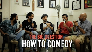 Video SnG: How To Comedy? Feat. Vir Das | The Big Question Ep 53 | Video Podcast MP3, 3GP, MP4, WEBM, AVI, FLV November 2017