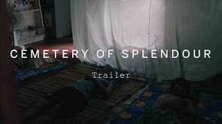 Nonton Cemetery Of Splendour Trailer   Festival 2015 Film Subtitle Indonesia Streaming Movie Download