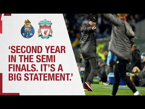 Klopp's Porto Reaction | 'Second Year In The Semi-finals. It's A Big Statement'