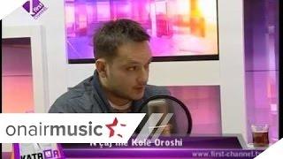 Katror - N'çaj me Kole Oroshi - 14.04.2014