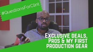 Exclusive Deals, PROs & My First Music Production Gear | #QuestionsForClint