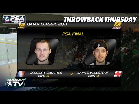 Squash: #Throwback Thursday - Gaultier v Willstrop - Qatar Classic 2011 Final