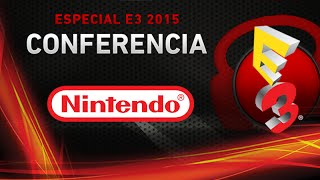 Punto.Gaming! TV Edición Especial E3 2015 - Conferencia NINTENDO