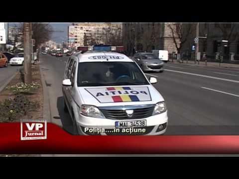 Poliția…. în acțiune
