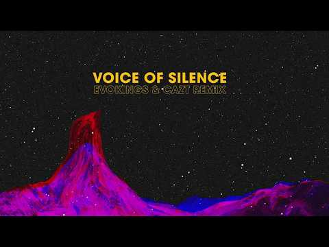 Voice Of Silence (Evokings & Cazt Remix)