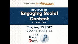 How to Create Engaging Social Content in Less Time