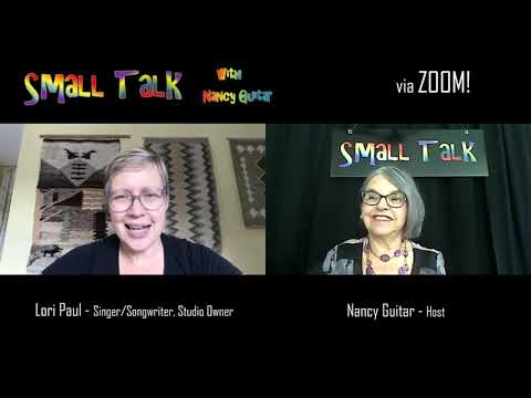 "SMALL TALK with Nancy Guitar:  ""Lori Paul"", Season 6, Episode 10"
