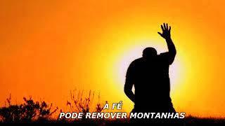 Reflexão - A FÉ PODE REMOVER MONTANHAS ( UMA LINDA REFLEXÃO DE VIDA )