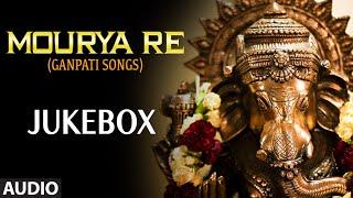 Bollywood Songs : Mourya Re (Ganpati Songs) | Jukebox