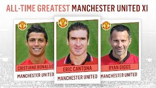 All-Time Greatest Manchester United XI | Ronaldo, Cantona, Giggs!