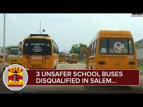 3-Unsafe-School-Buses-disqualified-in-Salem--Thanthi-TV
