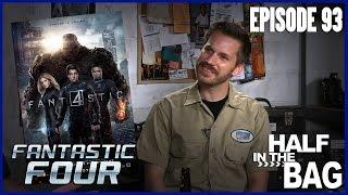 Video Half in the Bag Episode 93: Fantastic Four MP3, 3GP, MP4, WEBM, AVI, FLV Mei 2018