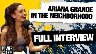 Ariana Grande's Full Interview W/ Big Boy's Neighborhood on Power 106