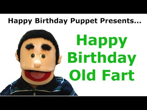 Funny Happy Birthday Old Fart – Birthday Song