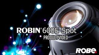 ROBIN 600E Spot