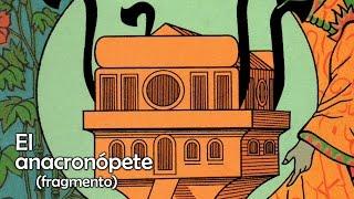 """Fragmento de """"El Anacronópete"""" (1887) – Enrique Gaspar y Rimbau"""