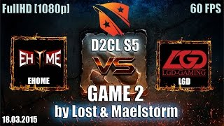EHOME vs LGD.cn, game 2
