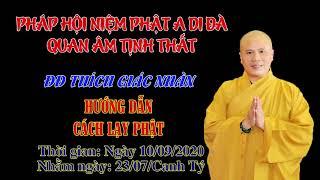 Đại Đức Thích Giác Nhàn Hướng Dẫn Cách Lạy Phật.