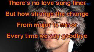 Rod Stewart   Every Time We Say Goodbye