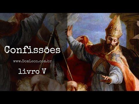AudioBook: AudioBook: Confissões, Santo Agostinho de Hipona. Livro V