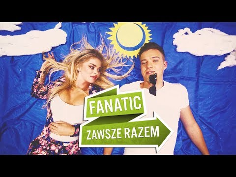 Fanatic - Zawsze razem