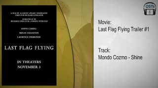 Nonton Last Flag Flying | Soundtrack | Mondo Cozmo - Shine Film Subtitle Indonesia Streaming Movie Download
