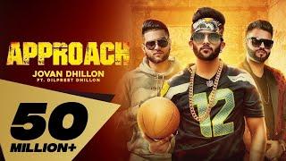 Video Approach (Full Video) Jovan Dhillon feat. Dilpreet Dhillon I Karan Aujla   Latest Punjabi Songs 2018 MP3, 3GP, MP4, WEBM, AVI, FLV Juli 2018
