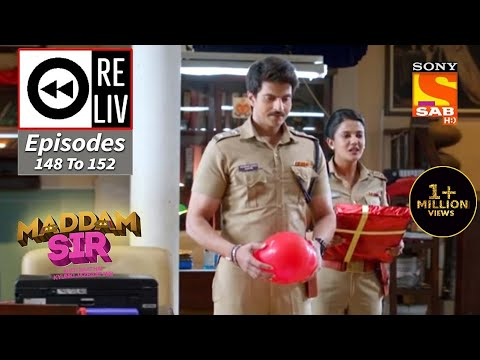 Weekly ReLIV - Maddam Sir - 4th January To 8th January 2021 - Episodes 148 To 152
