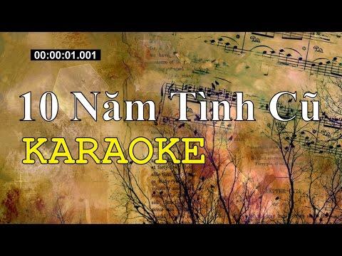 Karaoke Mười Năm Tình Cũ - Ca sĩ tự do