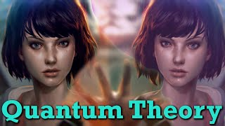 Fan Theory: Quantum Entanglement [Life is Strange] EPISODE 2 SPOILERS!