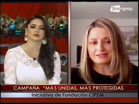 Campaña Más Unidas, Más Protegidas iniciativa de fundación CIPEM