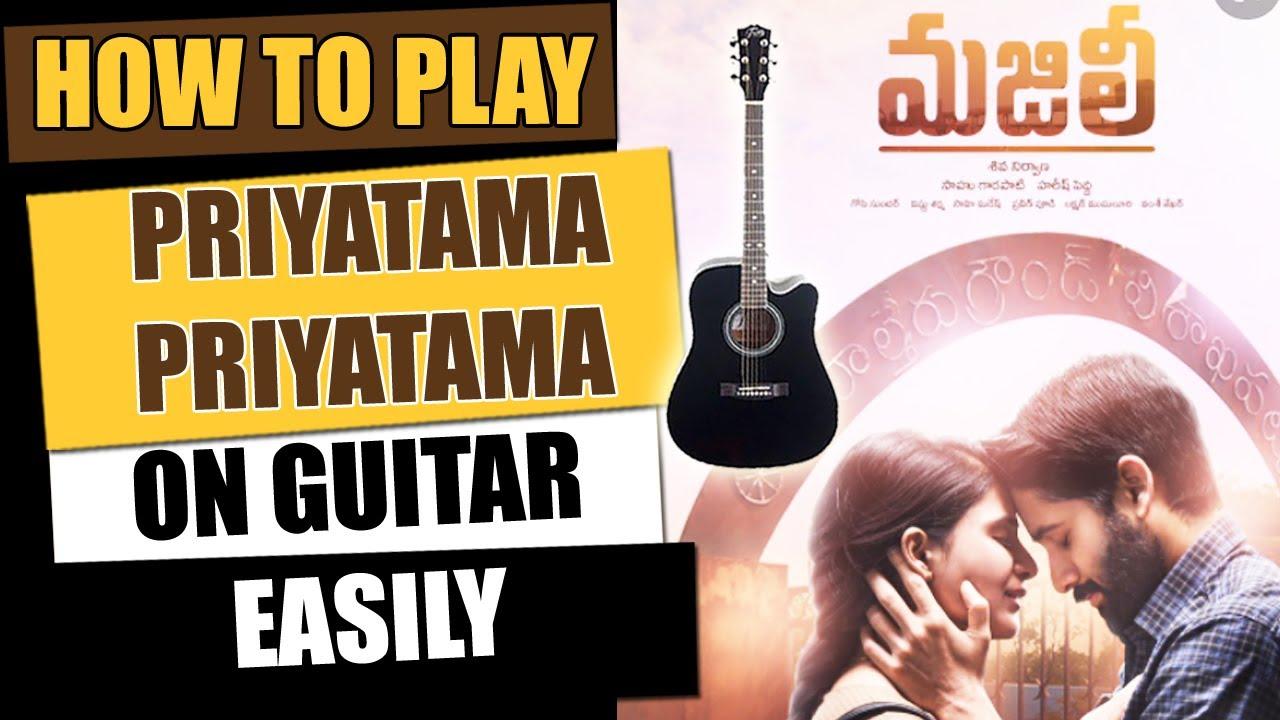 Priyatama – Guitar Tutorial – Telugu Guitar Songs