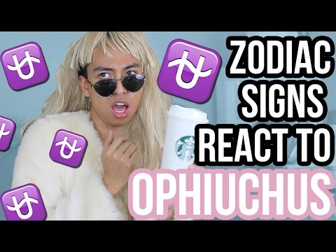 Zodiac Signs React to the New 13th Zodiac Sign (Ophiuchus)