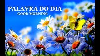 Mensagem de reflexão - PALAVRA DO DIA 15/07/2019 - MENSAGEM DE BOM DIA MOTIVACIONAL PARA REFLEXÃO DE VIDA GOOD MORNING DAY