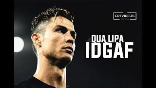 Video Cristiano Ronaldo ❯ Dua Lipa - IDGAF 2018 | Skills & Goals | HD MP3, 3GP, MP4, WEBM, AVI, FLV Juli 2018