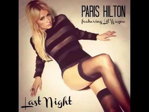 Paris Hilton ft  Lil Wayne   Last Night