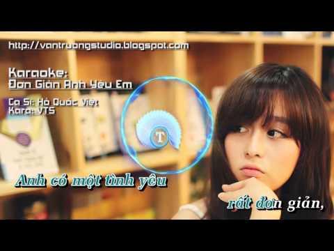 [Karaoke HD] Đơn Giản Anh Yêu Em - Hồ Quốc Việt _ VTS - Thời lượng: 4:35.