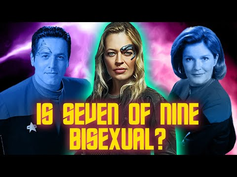 Is Seven of Nine Canonically Bisexual?