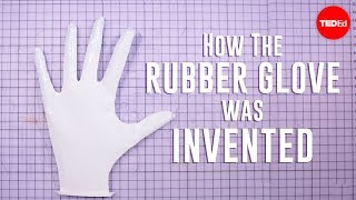 How the rubber glove was invented | Moments of Vision 4 – Jessica Oreck