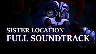 The full soundtrack for Five Nights at Freddy's: Sister Location! All the songs in order:Ballora's music box (Crumbling Dreams)Casual BongosDramatic Soap OperaEnnard Boss (Watch Your 6)Cupcake Minigame (Turtle Crusher)Menu Music (Gradual Liquidation)