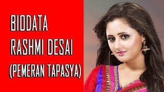 Video Biodata Rashmi Desai Pemeran Tapasya Uttaran MP3, 3GP, MP4, WEBM, AVI, FLV Maret 2018