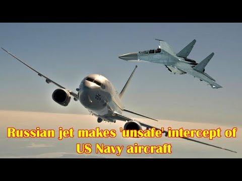 Russian jet makes 'unsafe' intercept...