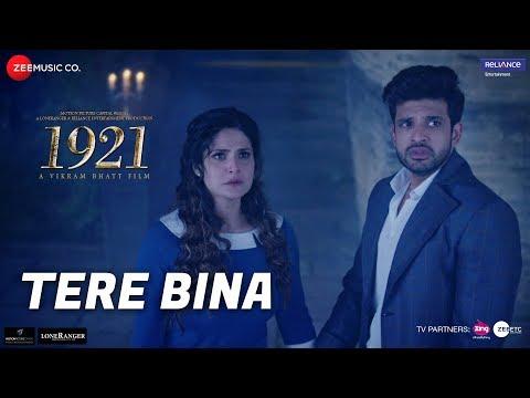 Tere Bina | 1921 |Zareen Khan & Karan Kundrra