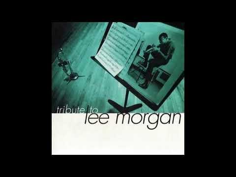 Eddie Henderson, Billy Higgins, Joe Lovano, Cedar Walton, Peter Washington, Grover Washington, Jr. – Tribute To Lee Morgan
