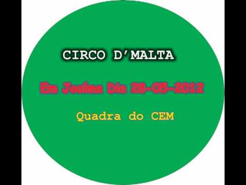 Chamada Oficial CIRCO D'MALTA em joaíma